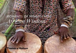 Follmi, Danielle Moments of Mindfulness: African Wisdom