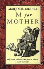 Riddell, Marjorie M For Mother
