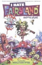 Young, Skottie I Hate Fairyland, Volume 1