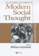 Outhwaite, William The Blackwell Dictionary of Modern Social Thought