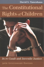 Tanenhaus, David S. The Constitutional Rights of Children