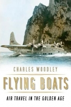 Charles Woodley Flying Boats