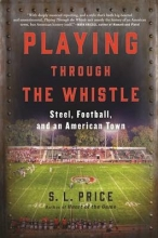 Price, S. L. Playing Through the Whistle