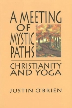 Justin O`Brien Meeting of Mystic Paths