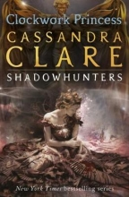 Cassandra,Clare Clockwork Princess