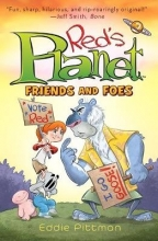 Pittman, Eddie Friends and Foes (Red`s Planet Book 2)
