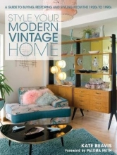 Beavis, Kate Style your Modern Vintage Home