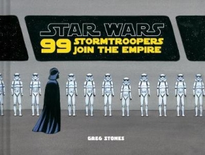 Greg,Stones Star Wars 99 Stormtroopers Join the Empire