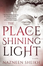 Sheikh, Nazneen The Place of Shining Light