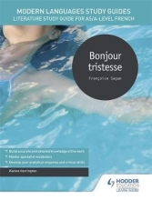 Karine Harrington Modern Languages Study Guides: Bonjour tristesse
