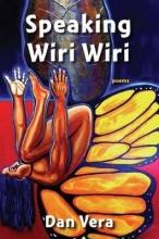 Vera, Dan Speaking Wiri Wiri