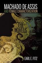 Fitz, Earl E. Machado de Assis and Female Characterization