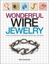 Erica Swanson Wonderful Wire Jewelry