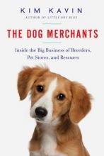 Kim Kavin The Dog Merchants