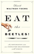 David Waltner-Toews Eat The Beetles!