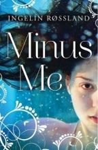 Ingelin Rossland Minus Me