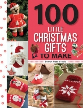 Search Press Studio 100 Little Christmas Gifts to Make