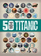 Sean Callery 50 Things You Should Know About Titanic