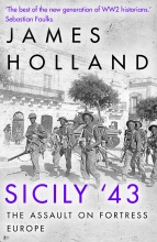 James Holland , Sicily `43