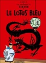 Herge Les Aventures de Tintin 05. Le Lotus Bleu