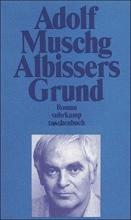 Muschg, Adolf Albissers Grund