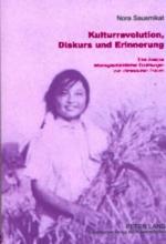 Sausmikat, Nora Kulturrevolution, Diskurs und Erinnerung