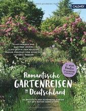 Bender, Klaus Romantische Gartenreisen in Deutschland