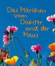 Bolliger, Max Das M?rchen vom Dichter und der Maus
