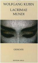 Kubin, Wolfgang Lacrimae Mundi