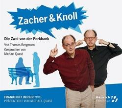 Bergmann, Thomas Zacher & Knoll. Die Zwei von der Parkbank