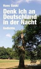 Guski, Hans Denk ich an Deutschland in der Nacht