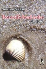 Gabriel, Gabriele Rotweißchen Lieder