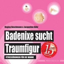 Böhr, Jacqueline Badenixe sucht Traumfigur