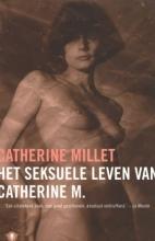 Catherine  Millet Het seksuele leven van Catherine M