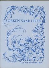 A. van der Heide-Kort Zoeken naar licht