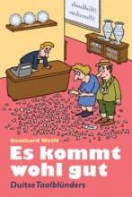Reinhard Wolff , Es kommt wohl gut