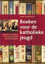 Karen  Ghonem-Woets Nieuwe reeks Boeken voor de katholieke jeugd