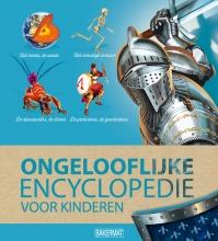 Larousse Larousse*Ongelooflijke encyclopedie voor kinderen