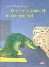 Ingrid  Schubert Der leit in krokodil under myn bed
