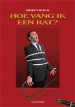 Peter van der Geer Richard Engelfriet, Hoe vang ik een rat?