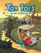 Marten Toonder , Tom Poes en de woelwater