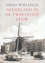 F. Wielenga , Nederland in de twintigste eeuw