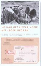 Henk Schoenmaker , Ik had het liever voor het leger gedaan