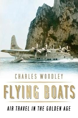 Charles Woodley,Flying Boats