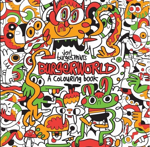 Burgerman, Jon,Jon Burgerman`s Burgerworld
