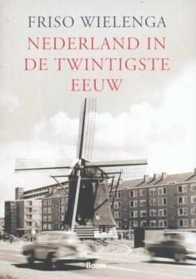 F.  Wielenga,Nederland in de twintigste eeuw