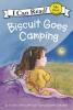 Capucilli, Alyssa Satin, Biscuit Goes Camping