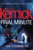 S. Kernick, Final Minute