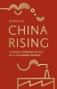 Guoli Liu, China Rising