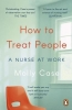<b>Molly Case</b>,How to Treat People